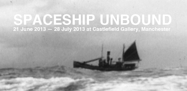 Spaceship Unbound at Castlefield Gallery